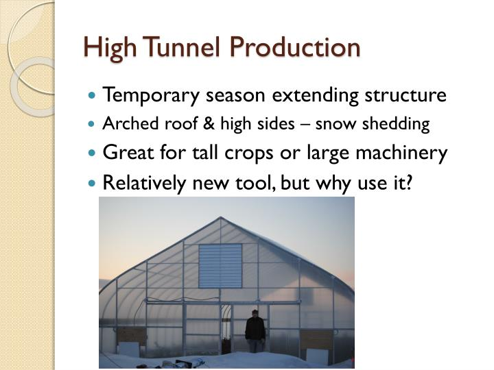 High Tunnel Production
