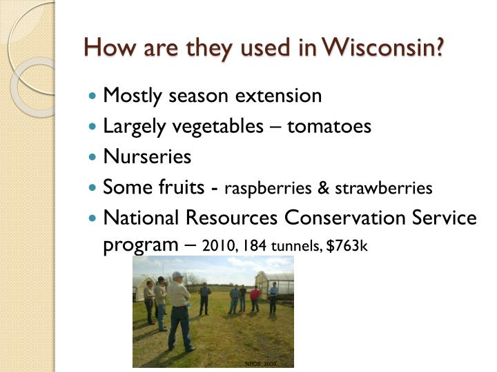 How are they used in Wisconsin?
