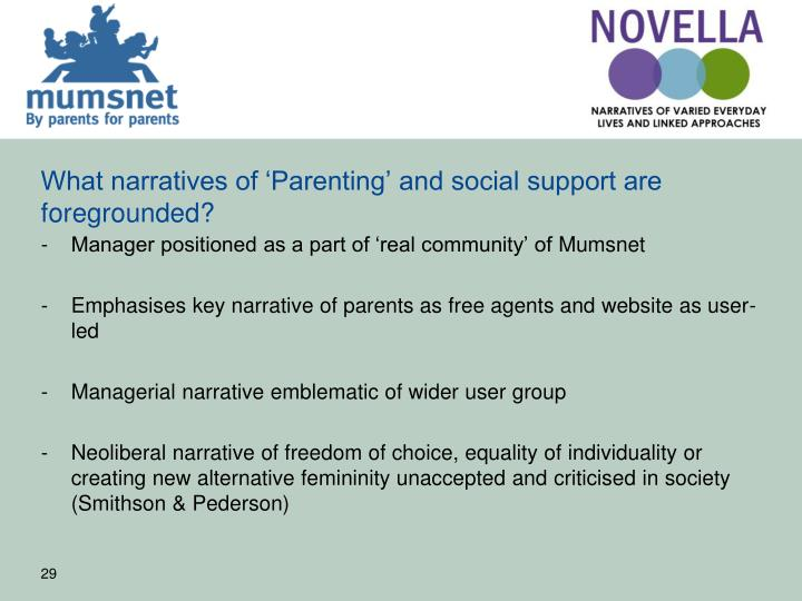 What narratives of 'Parenting' and social support are foregrounded?