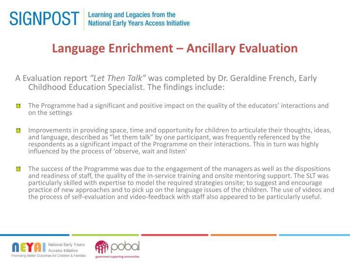 Language Enrichment – Ancillary Evaluation