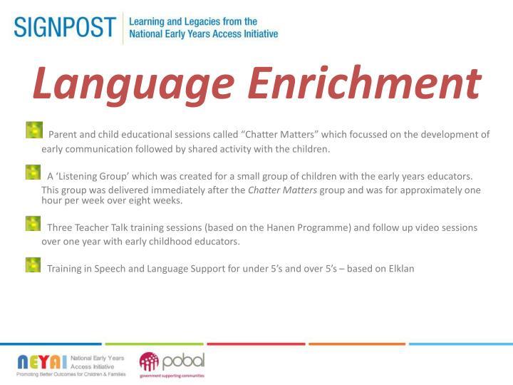 Language Enrichment