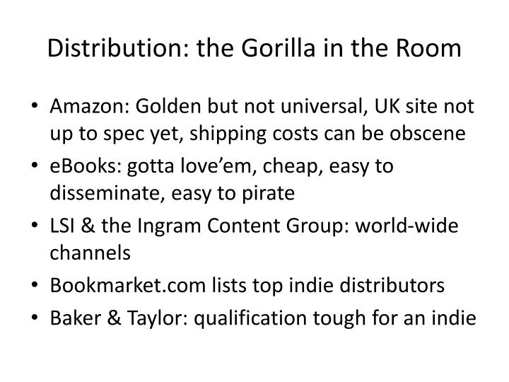 Distribution: the Gorilla in the Room
