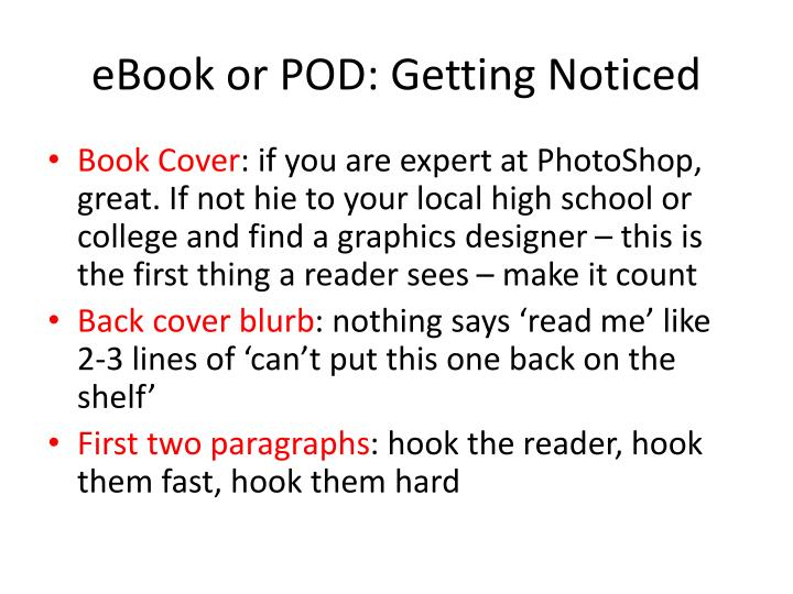 eBook or POD: Getting Noticed