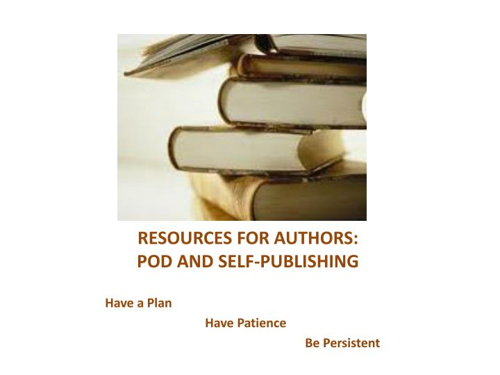 Resources for authors pod and self publishing
