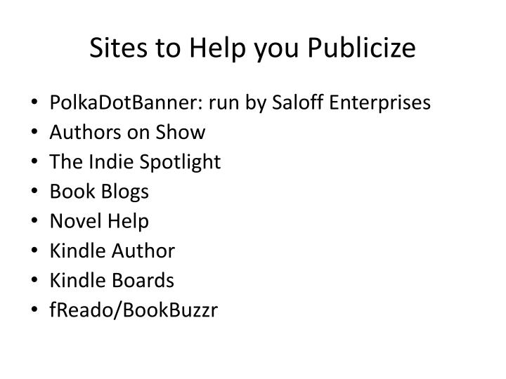 Sites to Help you Publicize