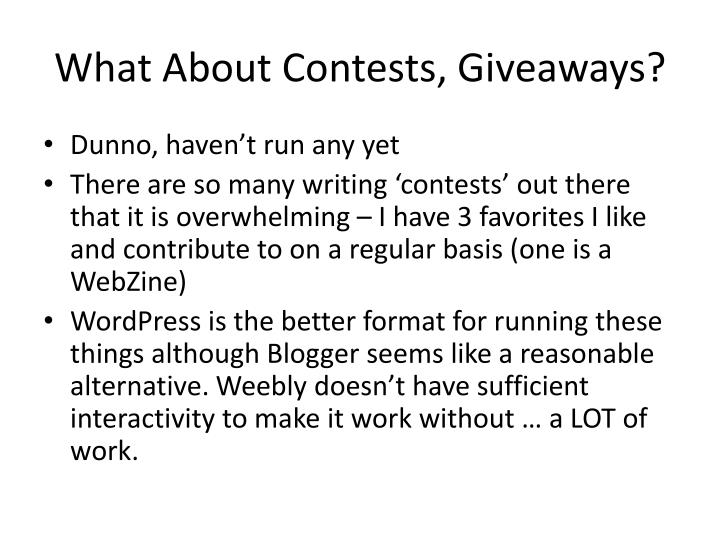 What About Contests, Giveaways?