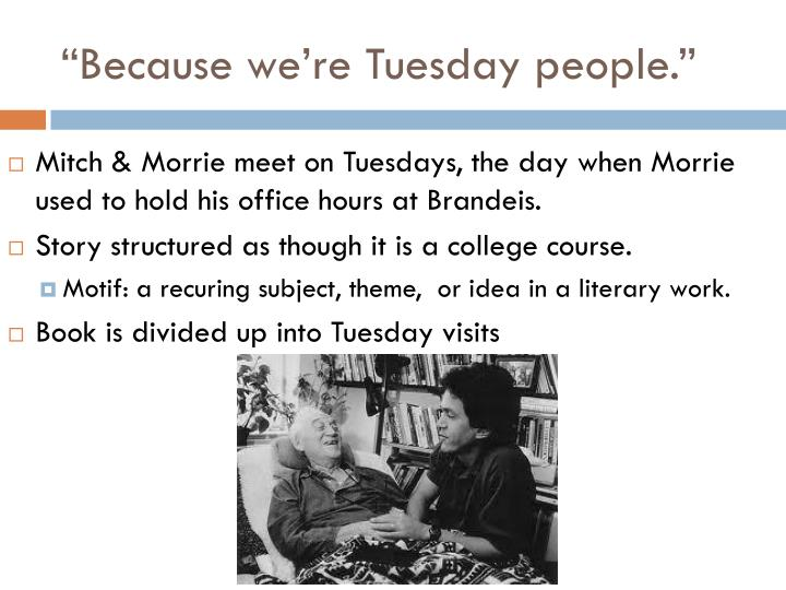 """Because we're Tuesday people."""