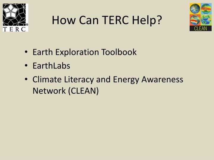 How Can TERC Help?