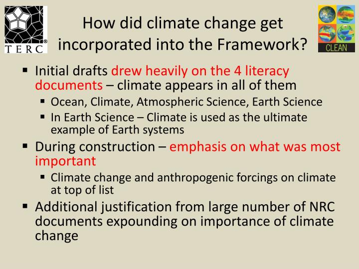 How did climate change get incorporated into the Framework?