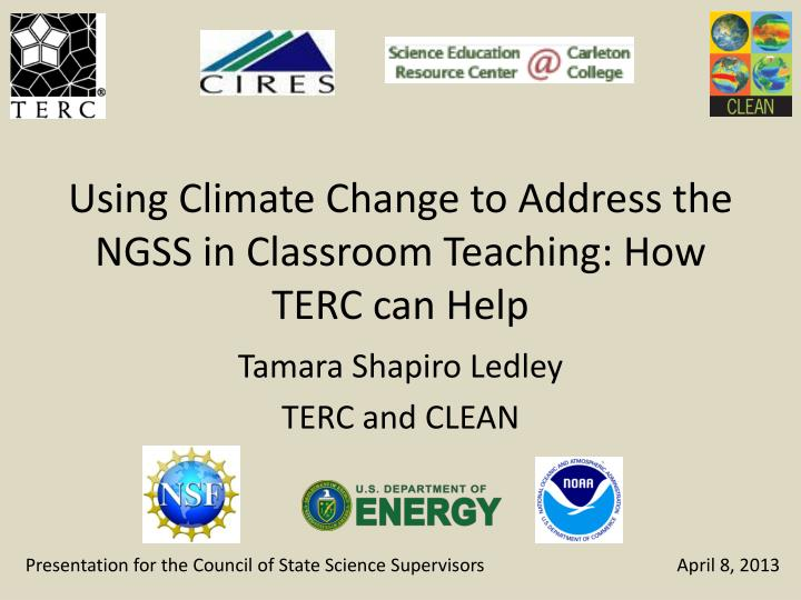 Using Climate Change to Address the NGSS in Classroom Teaching: How TERC can Help