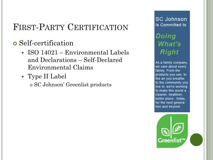First-Party Certification