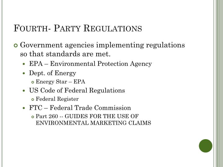 Fourth- Party Regulations