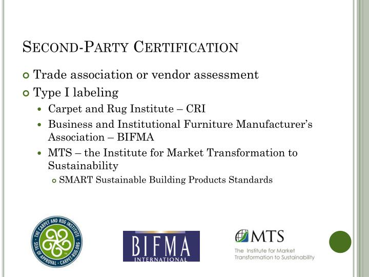 Second-Party Certification