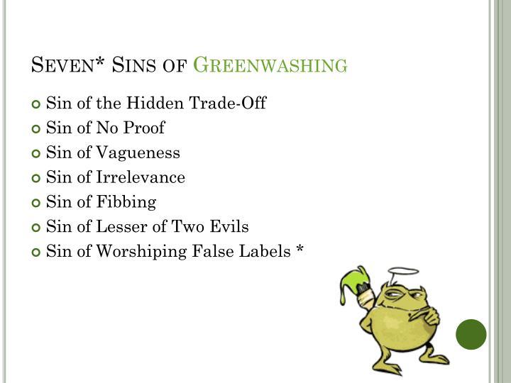 Seven* Sins of