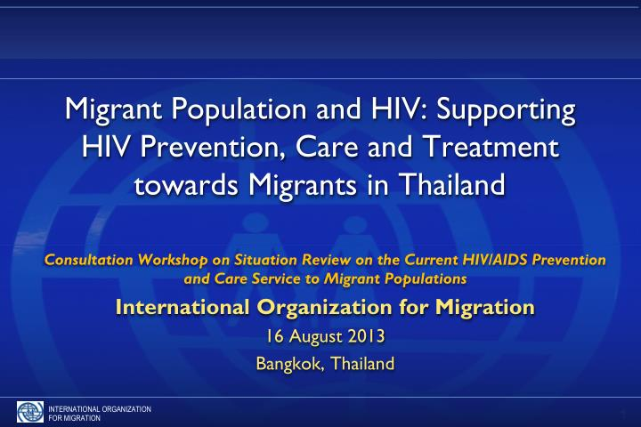 Migrant Population and HIV: Supporting HIV Prevention, Care