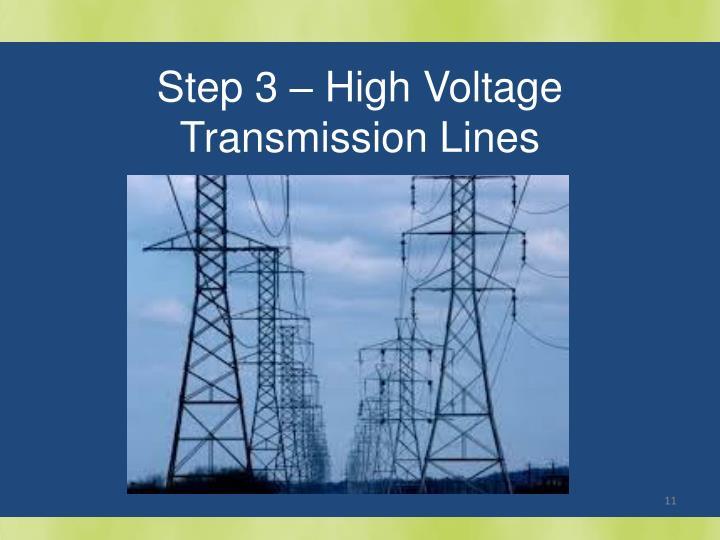 Step 3 – High Voltage