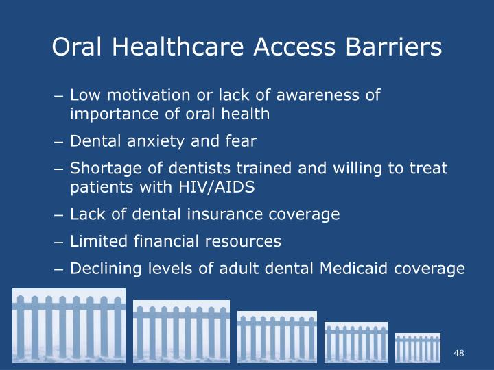 Oral Healthcare Access Barriers