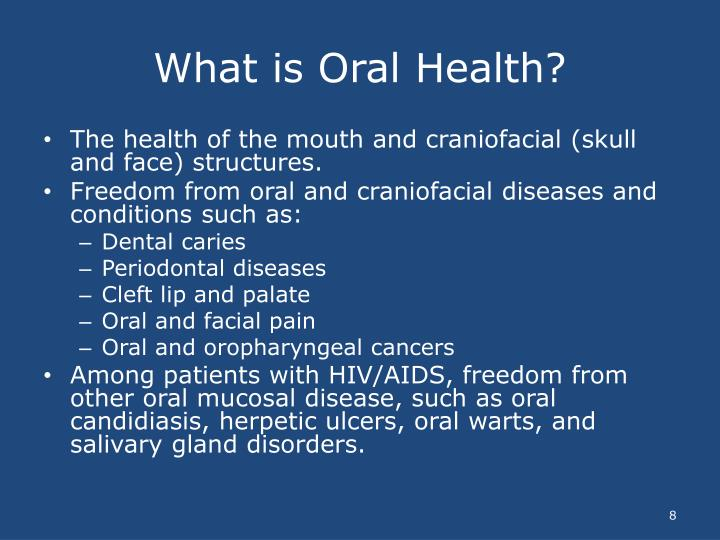 What is Oral Health?