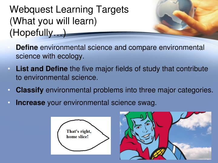 Webquest learning targets what you will learn hopefully