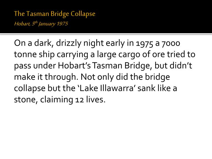 The Tasman Bridge Collapse