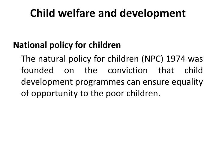 essay on child welfare policy Social welfare policy one example of this the advantages and disadvantages of different social welfare strategies author.