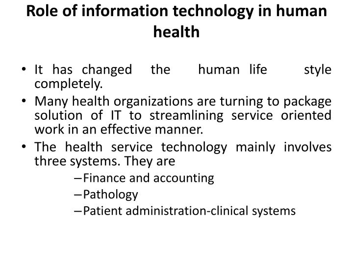 role of information technology in human health Human population and the environment environment and human health role of information technology in environment.