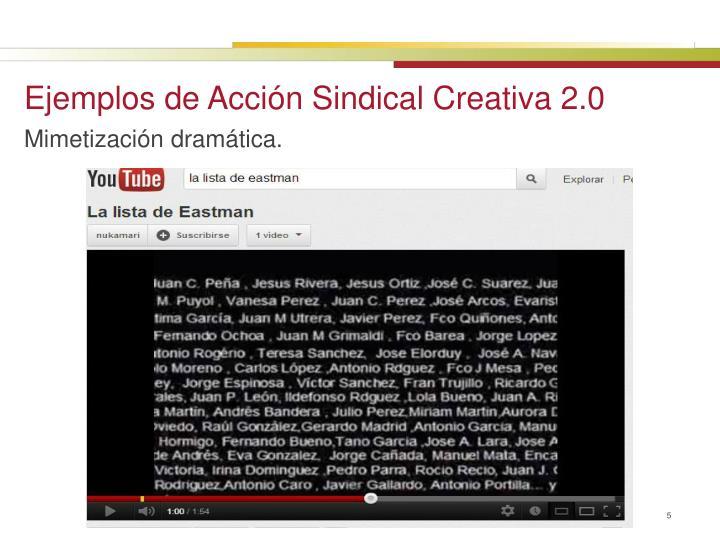Ejemplos de Acción Sindical Creativa 2.0
