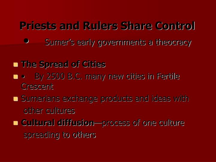 Priests and Rulers Share Control