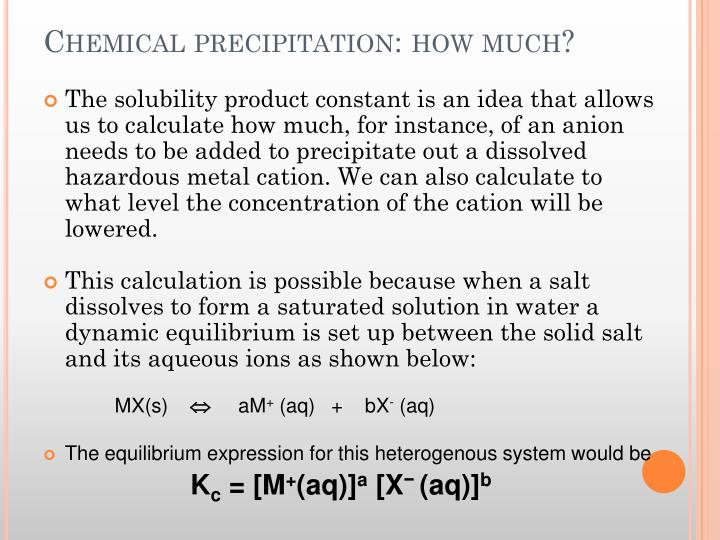 Chemical precipitation: how much?