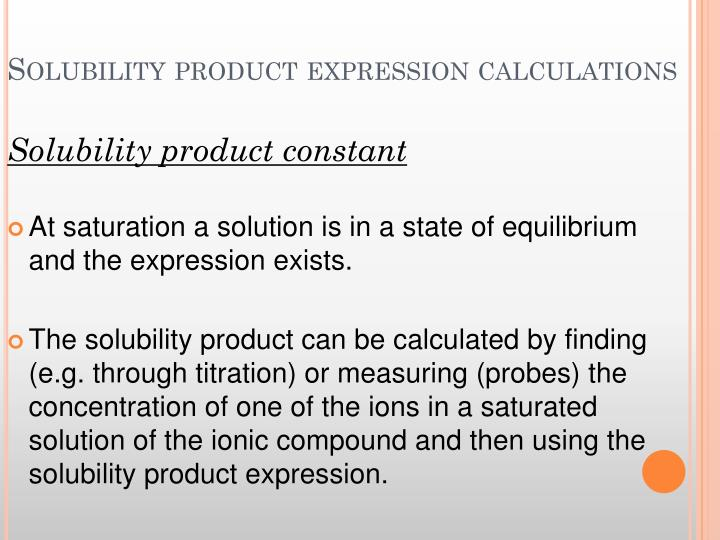Solubility product expression calculations