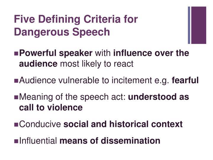 Five Defining Criteria for Dangerous Speech