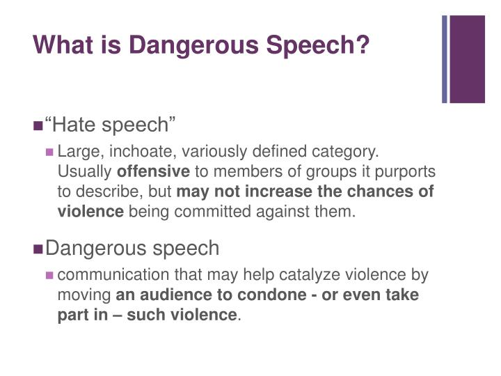 What is Dangerous Speech?