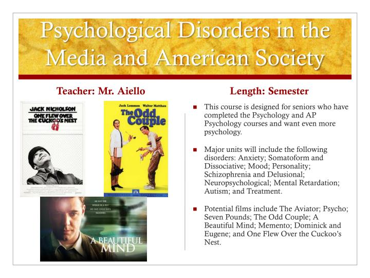 Psychological Disorders in the Media and American Society