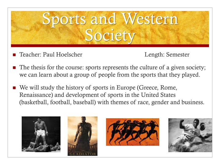 Sports and Western Society