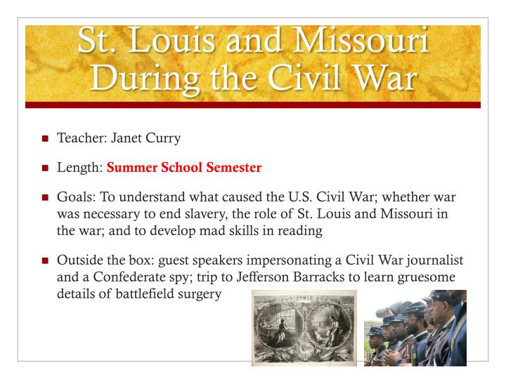 St. Louis and Missouri During the Civil War
