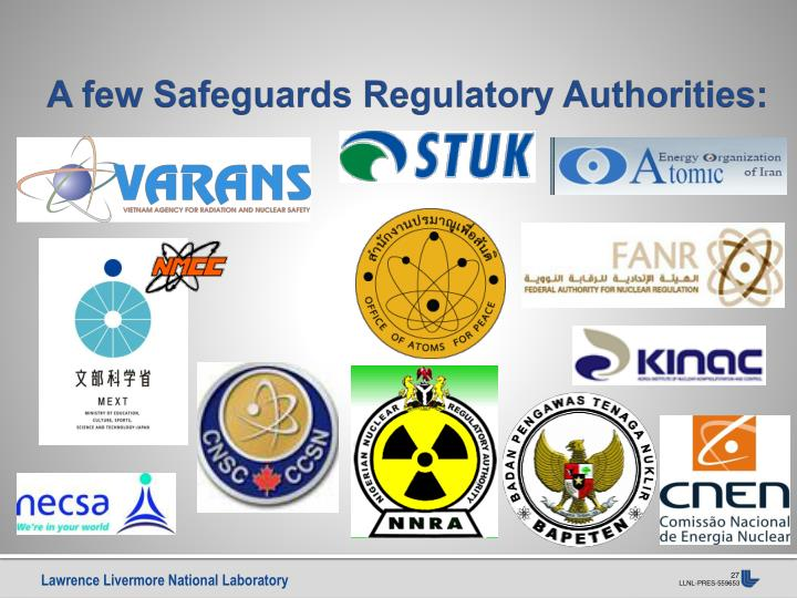 A few Safeguards Regulatory Authorities: