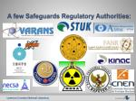 a few safeguards regulatory authorities