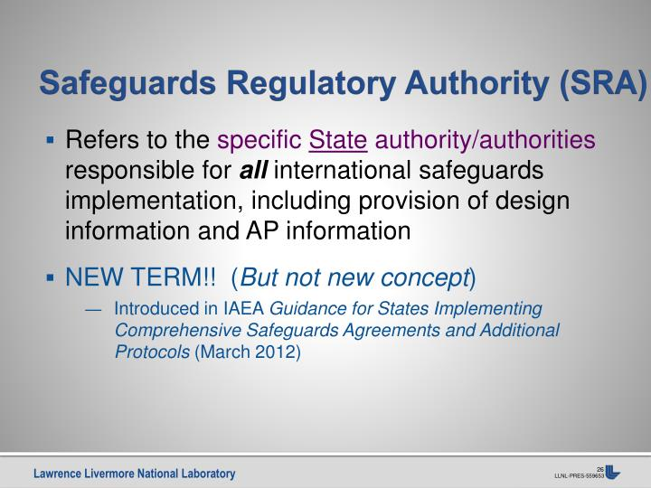 Safeguards Regulatory Authority (SRA)