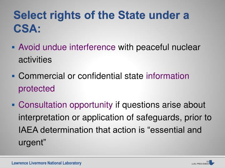 Select rights of the State under a CSA: