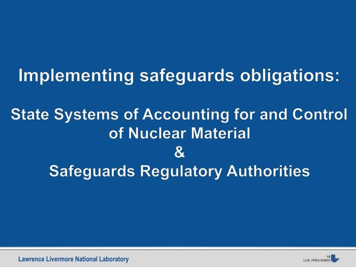 Implementing safeguards obligations: