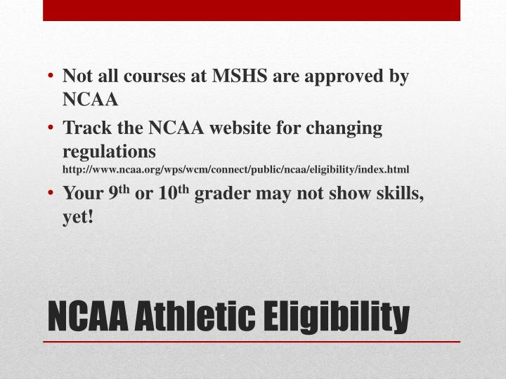 Not all courses at MSHS are approved by NCAA