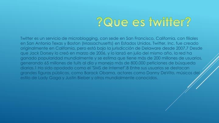 ?Que es twitter?