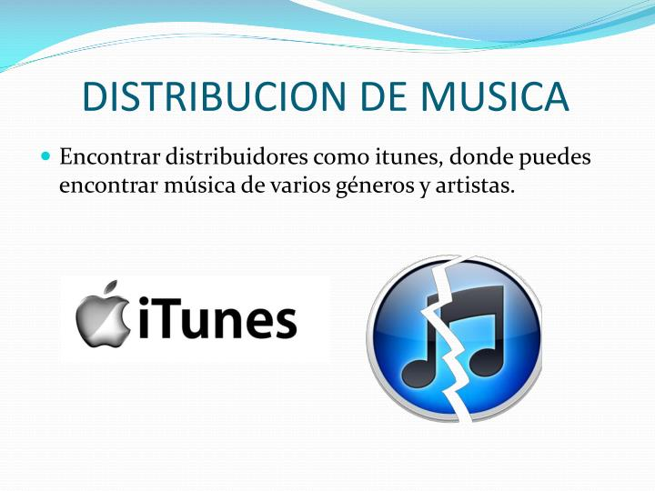 DISTRIBUCION DE MUSICA