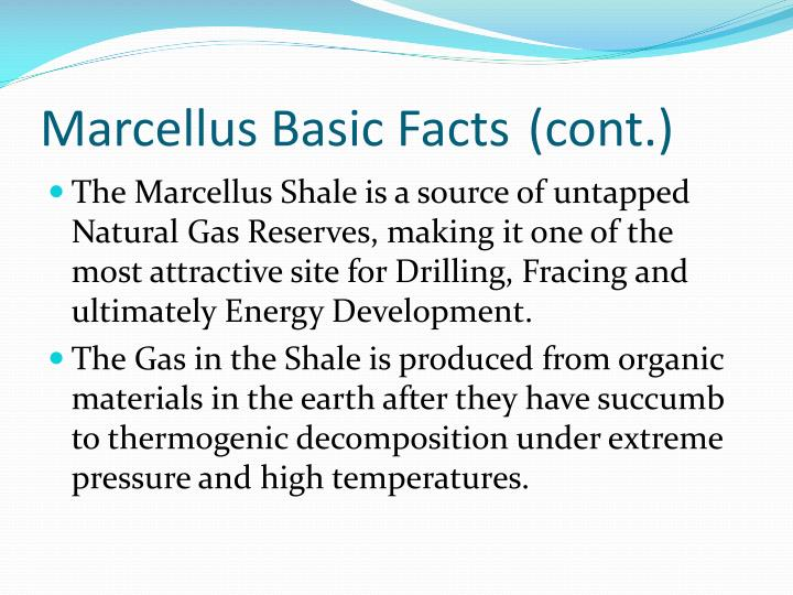 Marcellus Basic Facts (cont.)