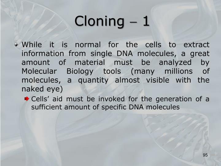 Cloning  1
