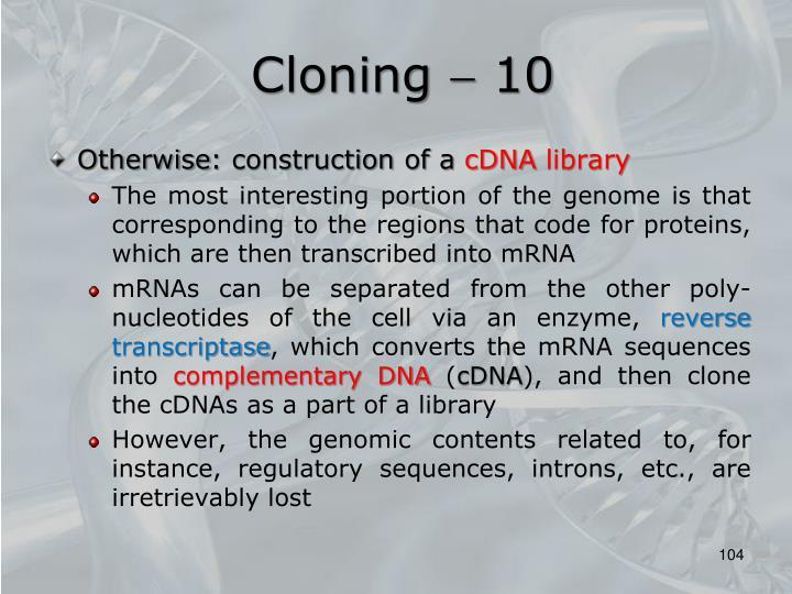 Cloning  10