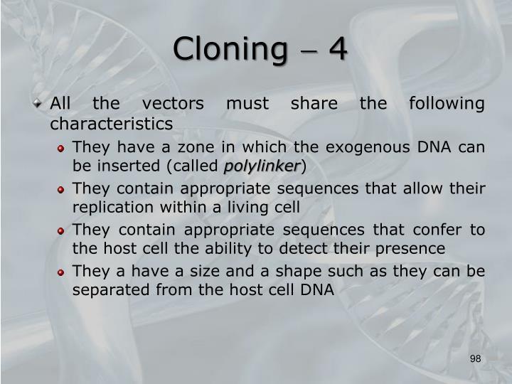 Cloning  4