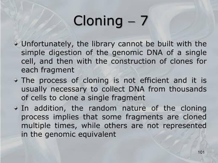 Cloning  7