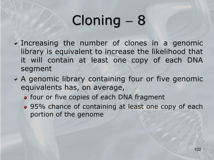 Cloning  8