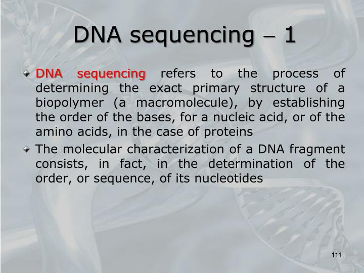 DNA sequencing  1